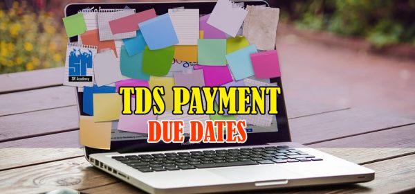 TDS Payment due dates